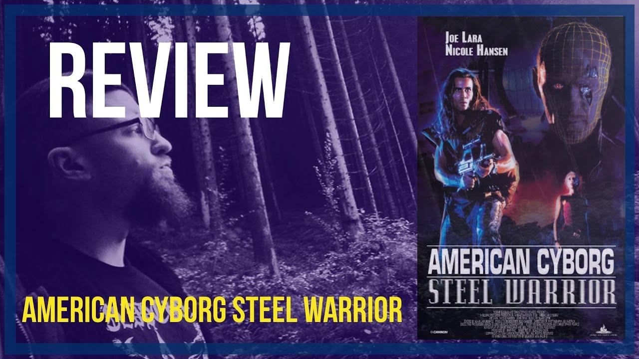 Download AMERICAN CYBORG STEEL WARRIOR - Review - Nat's Videothek #013