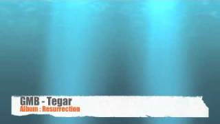 GMB - Tegar (Album: Resurrection)