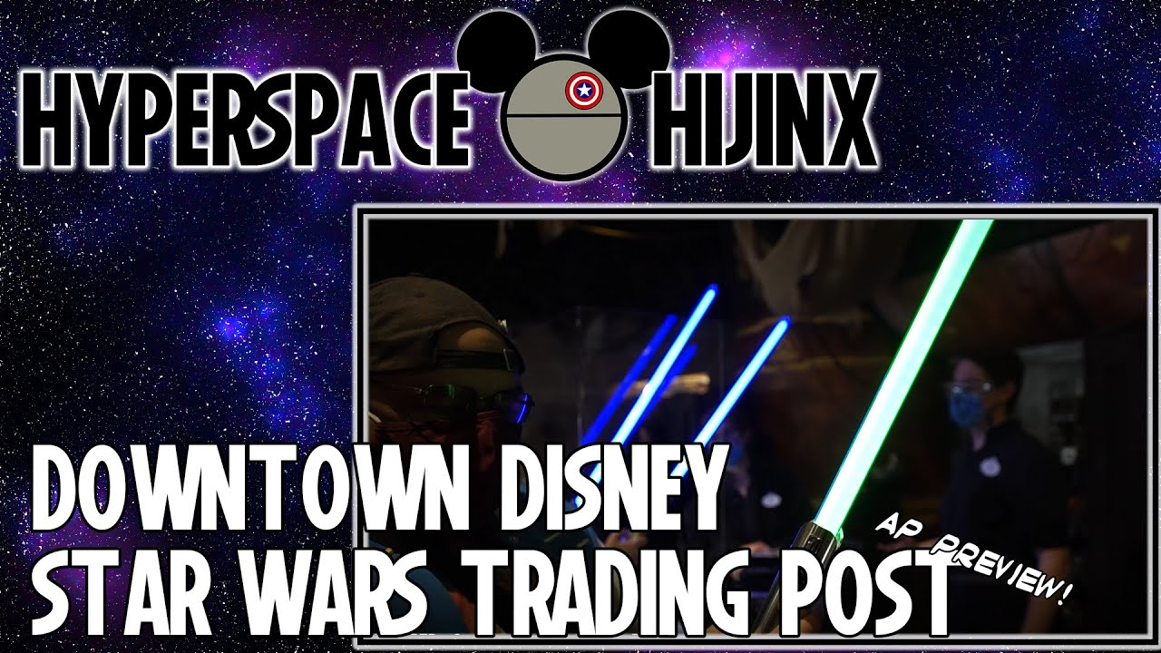 Star Wars Trading Post Preview | Downtown Disney | Hyperspace Hijinx