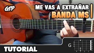 como tocar me vas a extraar de banda ms en guitarra acstica tutorial hd acordes