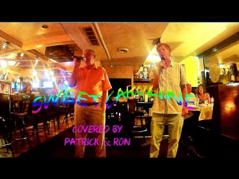 Sweet Caroline Patrick and Ron