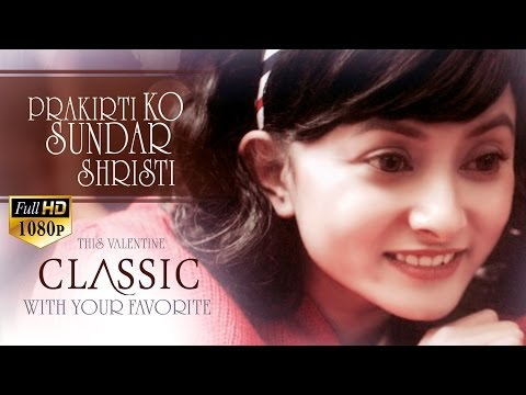 CLASSIC  Nepali Movie Song PRAKRITI KO SUNDAR | AARYAN SIGDEL | NAMRATA SHRESTHA