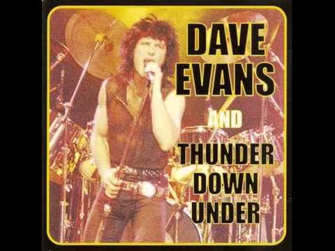 Dave Evans And Thunder Down Under   Somebody Better