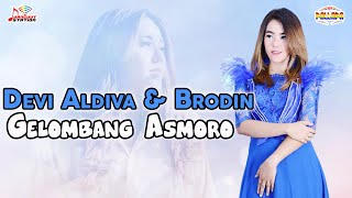 Download Devi Aldiva & Brodin - Gelombang Asmoro (Official Music Video)