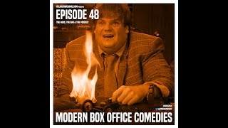 Episode 48: Modern Box Office Comedies