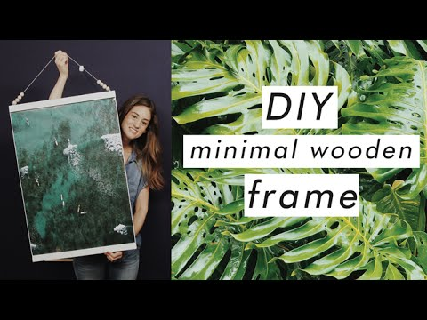 Simple & Clean Wooden Frame DIY (Filmed at YouTube Space LA!)