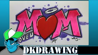How to draw graffiti letters mom for mothers day