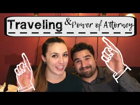 Traveling and Power of Attorney