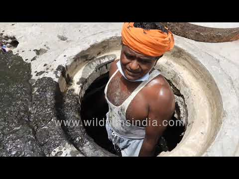 Sewage Cleaning by manual scavenging in the time of Corona - India continues with demeaning practice