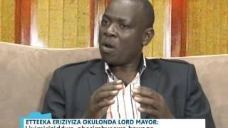 Akabinkano – Etteeka eriziyiza okulonda Lord Mayor Part A
