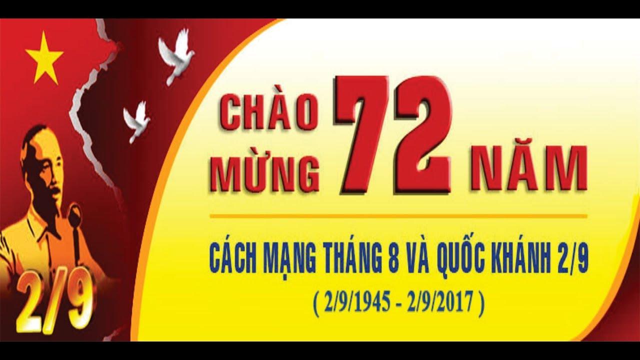 Kỷ Niệm 72 Năm Cách Mạng Tháng 8, Quốc Khánh 2/9/1945 - 2/9/2017 | Group  Việt Nam Quê Hương Tôi