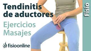 Tendinitis de aductores - Tratamiento con ejercicios, automasajes y estiramientos