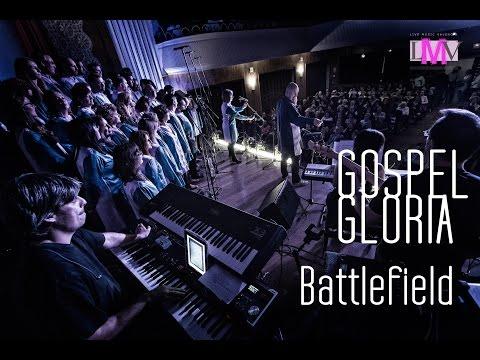 Battlefield - Gospel Gloria - Valencia - Ateneo Mercantil - LMV Live Music Valencia