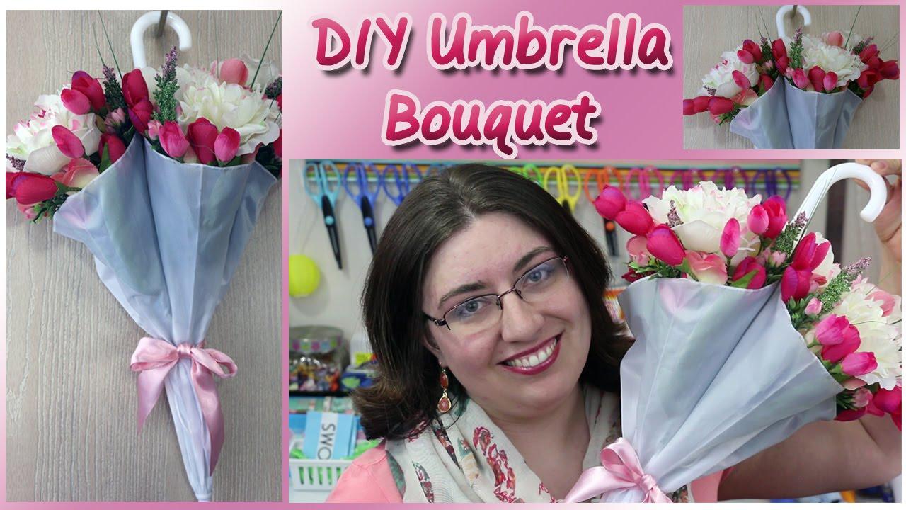 Diy Umbrella Flower Bouquet Youtube