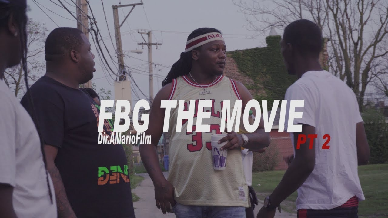 FBG THE MOVIE Pt 2 STARRING WOOSKI x FBG Duck Directed By ...