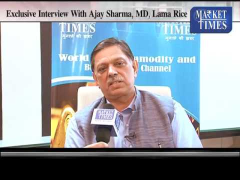 Exclusive Interview of Ajay Sharma, MD, Lama Rice on Basmati Price and Export