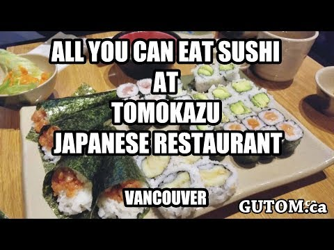 ALL YOU CAN EAT SUSHI At TOMOKAZU JAPANESE RESTAURANT AYCE | Vancouver Food Reviews - Gutom.ca