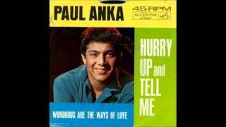 Hurry Up and Tell Me -- Paul Anka - 1963 45-RCA 8276( VERY RARE).wmv
