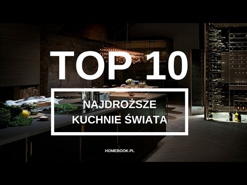 Najdrozsze Kuchnie Swiata Top 10