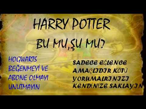 Harry Potter Bu Mu,Şu Mu? Part 2