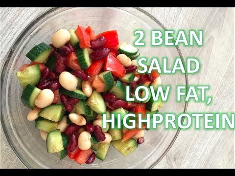 2 Bean Salad|| Healthy Meal || Low Fat, High Protein, Low Calories Meal| FitDrChef