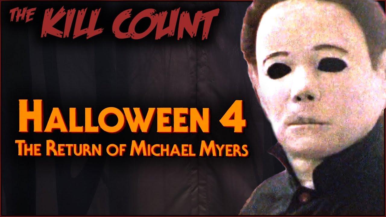 The revenge of michael myers. Halloween 4 The Return Of Michael Myers 1988 Kill Count Youtube