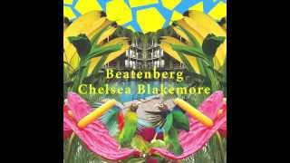 Beatenberg - Chelsea Blakemore (Official Audio)