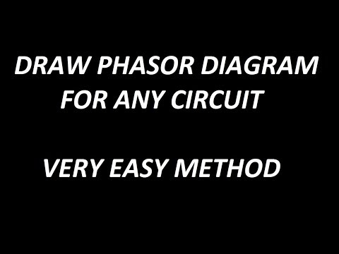 How to draw phasor diagram for any circuit !! - YouTube