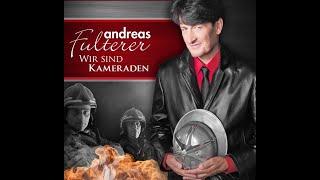 Andreas Fulterer - Wir sind Kameraden (Offizielles Musikvideo)
