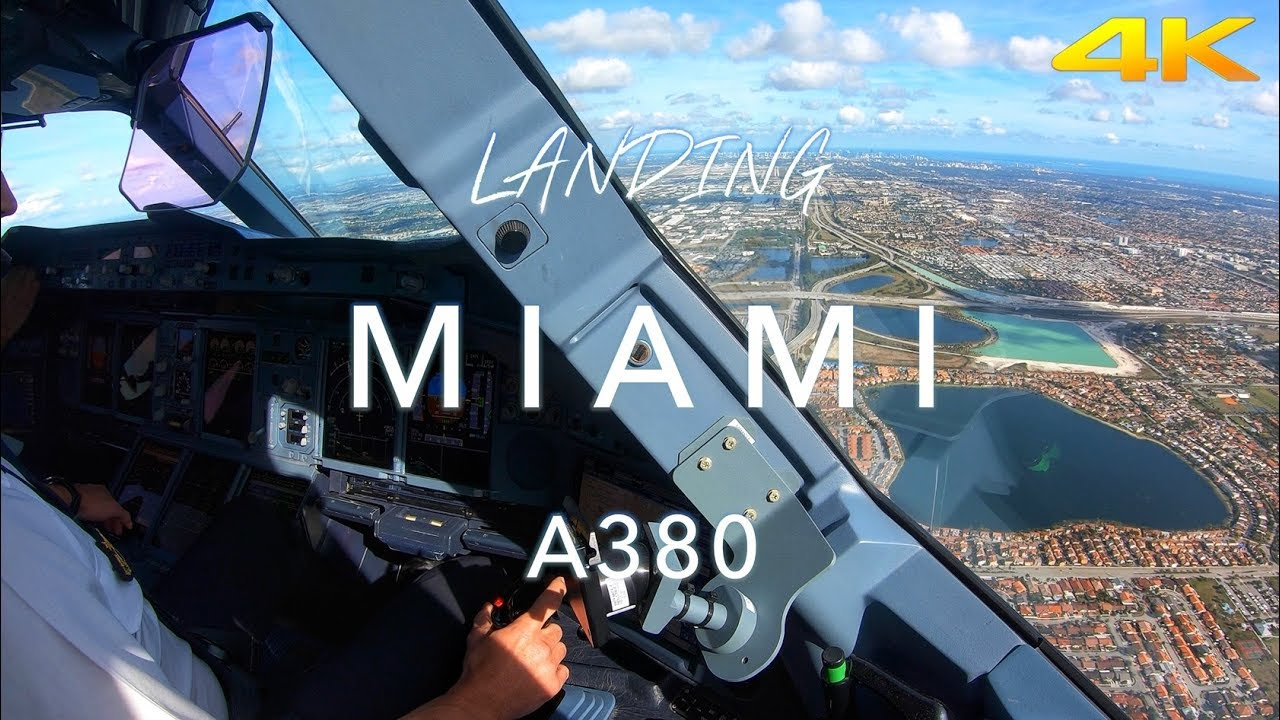 Miami A380 Landing