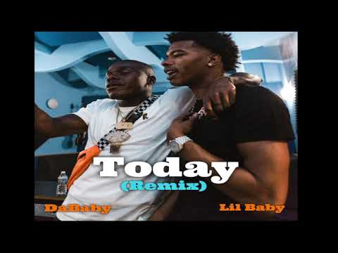 DaBaby Today (Remix) ft. LIL BABY [Official Audio]