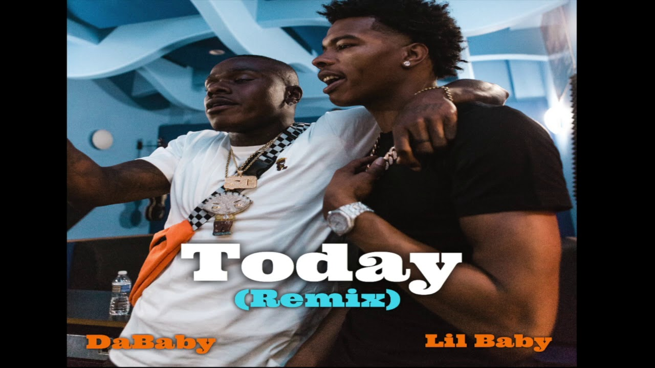 Download DaBaby Today (Remix) ft. LIL BABY [Official Audio]