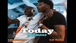 DaBaby Today (Remix) ft. LIL BABY [ Audio]