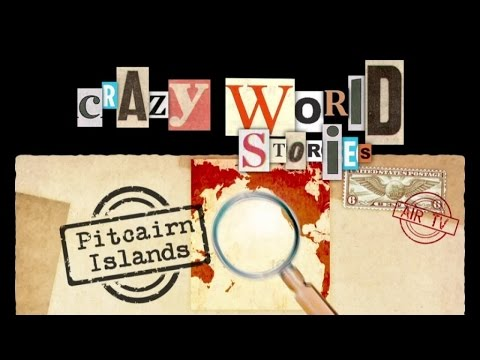 PITCAIRN ISLANDS - CRAZY WORLD STORIES (Documentary, Discovery, History)
