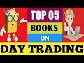 Top 5 books on Intraday trading in stock market for beginners !!! Best books to read in 2019.