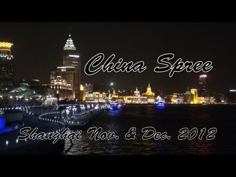 China Spree   Shanghai 2012