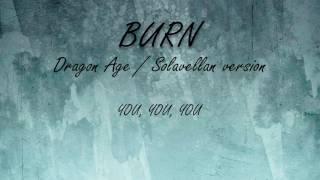 Burn from Hamilton cover Dragon Age Solavellan version