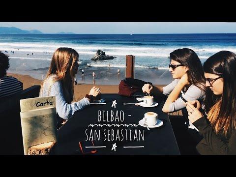 BILBAO, SAN SEBASTIAN - Travel Diary 2016