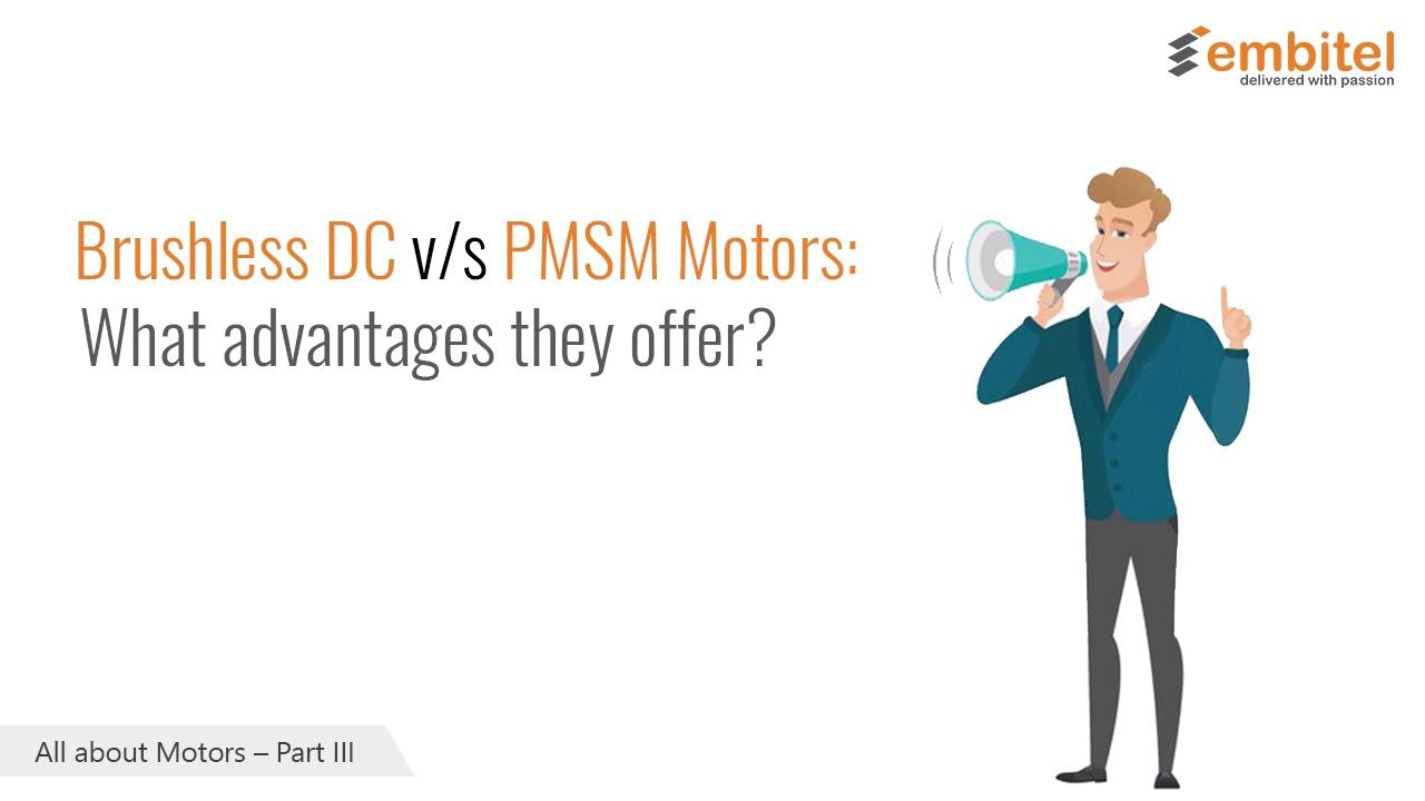 All About Motors- Part III: BLDC v/s PMSM Electric Motors