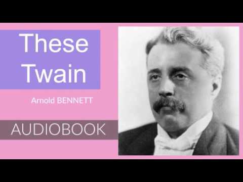 These Twain by Arnold Bennett - Audiobook ( Part 1/3 )