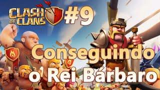 Clash of Clans HD Parte 9 - Centro de Vila 7 (CV7): Conseguindo o Rei Bárbaro