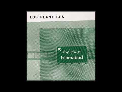 Los Planetas - Islamabad (Audio Oficial)