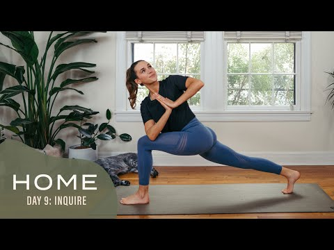 Home - Day 9 - Inquire  |  30 Days of Yoga With Adriene