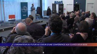 Yvelines | L'ordinateur du futur au coeur d'une conférence aux Clayes-sous-Bois
