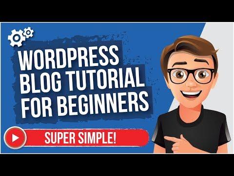 WordPress Blog Tutorial For Beginners 2017