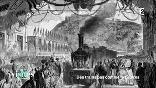 L'avénement du chemin de fer - Visites privées