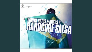 Hardcore Salsa (Alegria Remix)