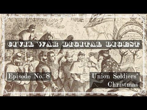 Civil War Christmas - Union Soldier's Memories