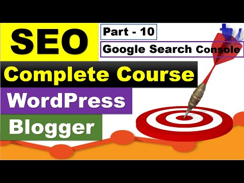 Complete SEO Course for WordPress & Blogger | Part 10 - Google Search Console [Urdu/Hindi]
