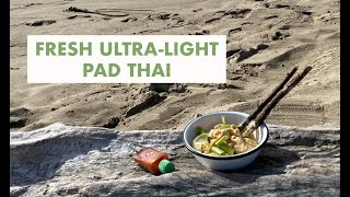 Fresh Ultra-Light Pad Thai | Fast, Easy Backpacking Meals | Camping | Hiking